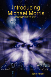 Introducing Michael Morris by John Reizer