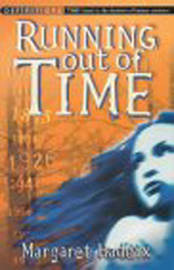 Running Out of Time: Two Worlds, One Answer, No Time! by Margaret Peterson Haddix image