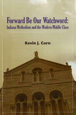 Forward be Our Watchword by Kevin Corn