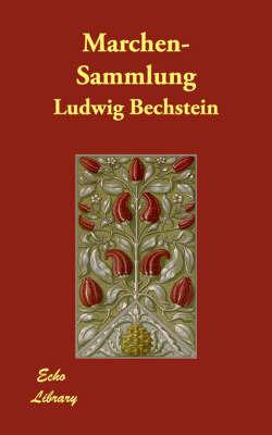 Marchen-Sammlung by Ludwig Bechstein
