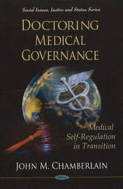 Doctoring Medical Governance by John M. Chamberlain image