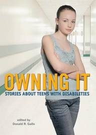 Owning It: Stories About Teens With Disa by Gallo Donald R. (Ed.) image