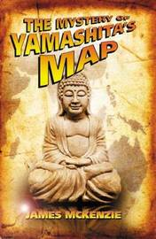 The Mystery of Yamashita's Map by James McKenzie image