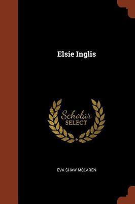 Elsie Inglis by Eva Shaw McLaren