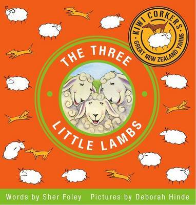 Kiwi Corkers: The Three Little Lambs by Sher Foley