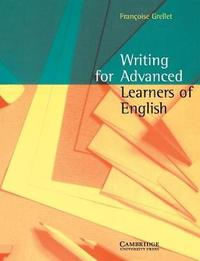 Writing for Advanced Learners of English by Frangoise Grellet image