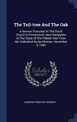 The Teil-Tree and the Oak by Andrew Preston Peabody image