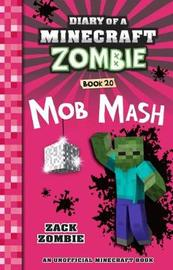 Diary of a Minecraft Zombie #20: Mob Mash by Zack Zombie image