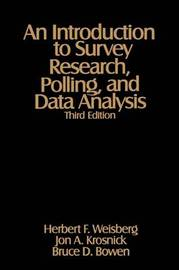An Introduction to Survey Research, Polling, and Data Analysis by Herbert F Weisberg