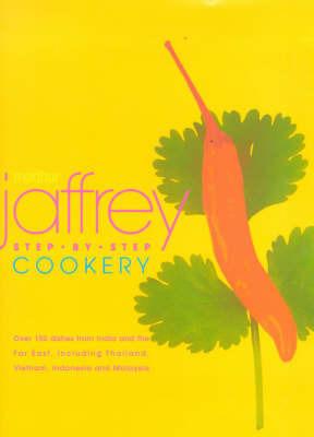 Madhur Jaffrey's Step-By-Step Cookery by Madhur Jaffrey