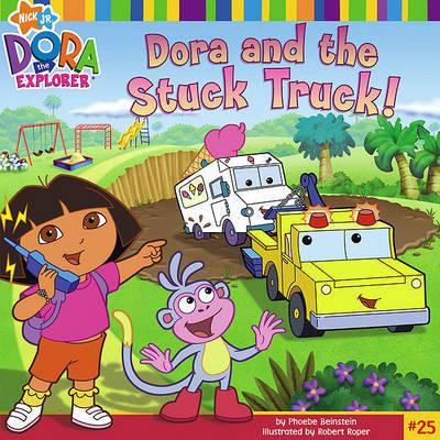 Dora and the Stuck Truck by Phoebe Beinstein