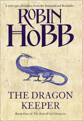 Dragon Keeper (Rain Wild Chronicles #1) by Robin Hobb image