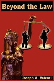 Beyond the Law by Joseph A. Valenti image