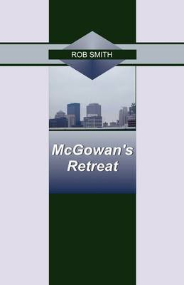 McGowan's Retreat by Rob Smith image