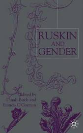 Ruskin and Gender by Dinah Birch image