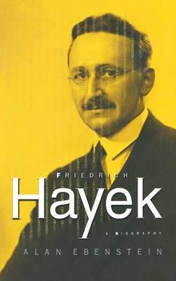 Friedrich Hayek by Lanny Ebenstein