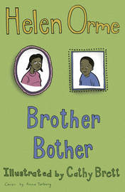 Brother Bother by Helen Orme