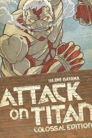 Attack On Titan: Colossal Edition 3 by Hajime Isayama