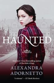 Haunted (Ghost House, Book 2) by Adornetto