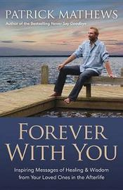 Forever with You by Patrick Mathews