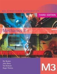 MEI Mechanics 3 Third Edition by John Berry image
