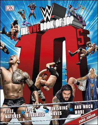 The WWE Book of Top 10s by Dean Miller image