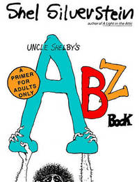 Uncle Shelby's Abz Book by Shel Silverstein