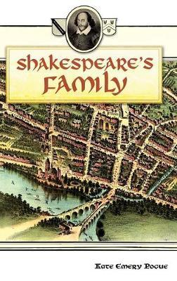 Shakespeare's Family by Kate Emery Pogue