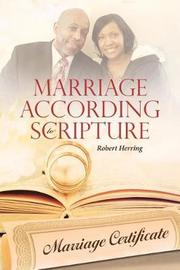 Marriage According to Scripture by Robert Herring image