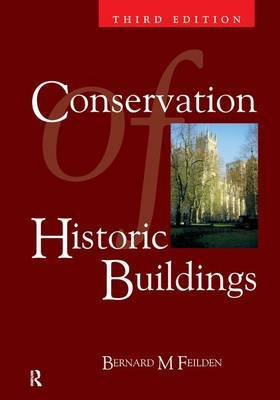Conservation of Historic Buildings by Bernard M. Feilden image
