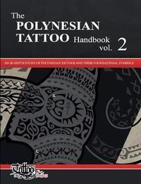 The POLYNESIAN TATTOO Handbook Vol.2 by Roberto Gemori