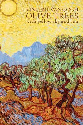 Vincent Van Gogh Olive Trees with Yellow Sky and Sun by Penny Quill