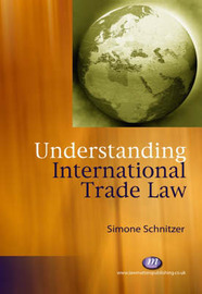 Understanding International Trade Law by Simone Schnitzer image