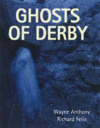 Ghosts of Derby by Wayne Anthony image