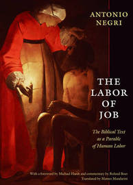 The Labor of Job by Antonio Negri image