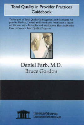 Total Quality in Provider Practices Guidebook by Daniel Farb