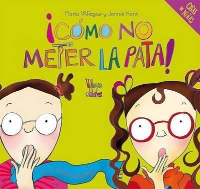 Como No Meter La Pata! by Jennie Kent