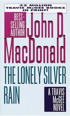 The Lonely Silver Rain by John D MacDonald