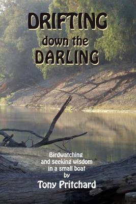 Drifting Down the Darling by Tony Pritchard