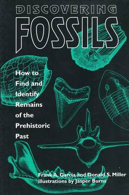 Discovering Fossils by Frank A. Garcia image