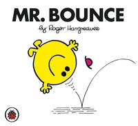 Mr Bounce V22: Mr Men and Little Miss by Roger Hargreaves