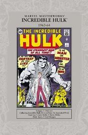 The Incredible Hulk 1963-1964 by Stan Lee