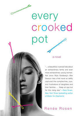 Every Crooked Pot by Renee Rosen image
