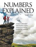 Numbers Explained - Part 1 by Stephen Miller