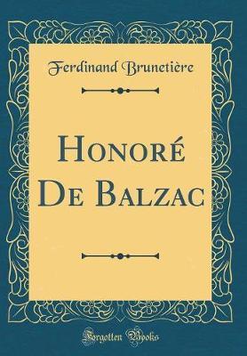 Honore de Balzac (Classic Reprint) by Ferdinand Brunetiere image