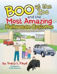 Boo at the Zoo and the Most Amazing Halloween Costume by Tracy L Floyd image
