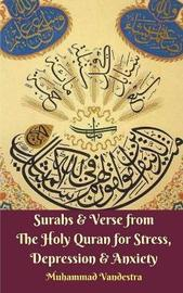 Surahs & Verse from the Holy Quran for Stress, Depression & Anxiety by Muhammad Vandestra image