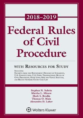 Federal Rules of Civil Procedure by Stephen N Subrin