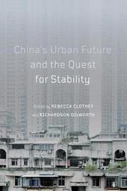 China's Urban Future and the Quest for Stability