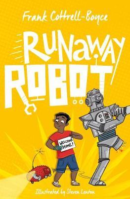 Runaway Robot by Frank Cottrell Boyce